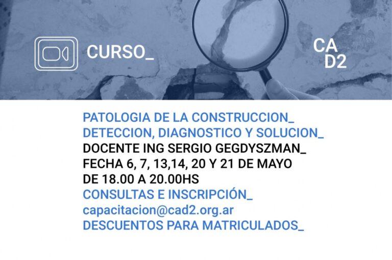 PATOLOGIA DE LA CONSTRUCCION – Prevenir, detectar y solucionar Patologías.