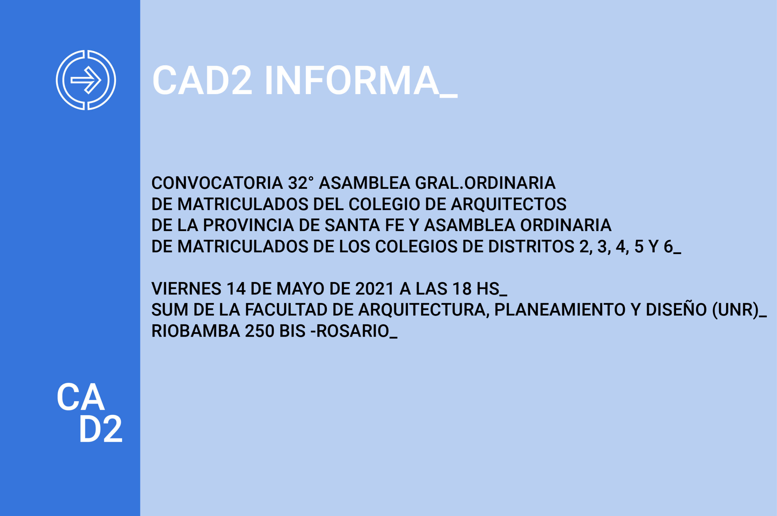 CONVOCATORIA ASAMBLEA ORDINARIA DE MATRICULADOS DE LOS COLEGIOS DE DISTRITOS 2, 3, 4, 5 Y 6
