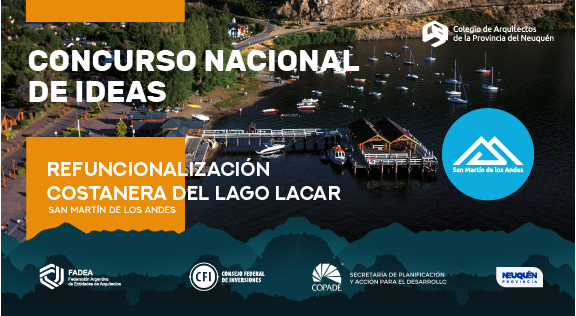 CONCURSO NACIONAL DE IDEAS REFUNCIONALIZACION COSTANERA DEL LAGO LACAR