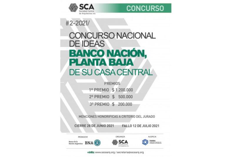 CONCURSO NACIONAL DE IDEAS BANCO NACIÓN, ORGANIZACIÓN FUNCIONAL Y TECNOLÓGICA, CONSERVACIÓN Y PUESTA EN VALOR DE LA PLANTA BAJA DE SU CASA CENTRAL