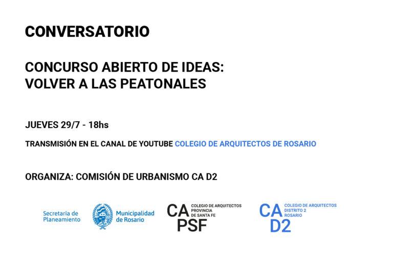 Conversatorio Concurso abierto de ideas: VOLVER A LAS PEATONALES