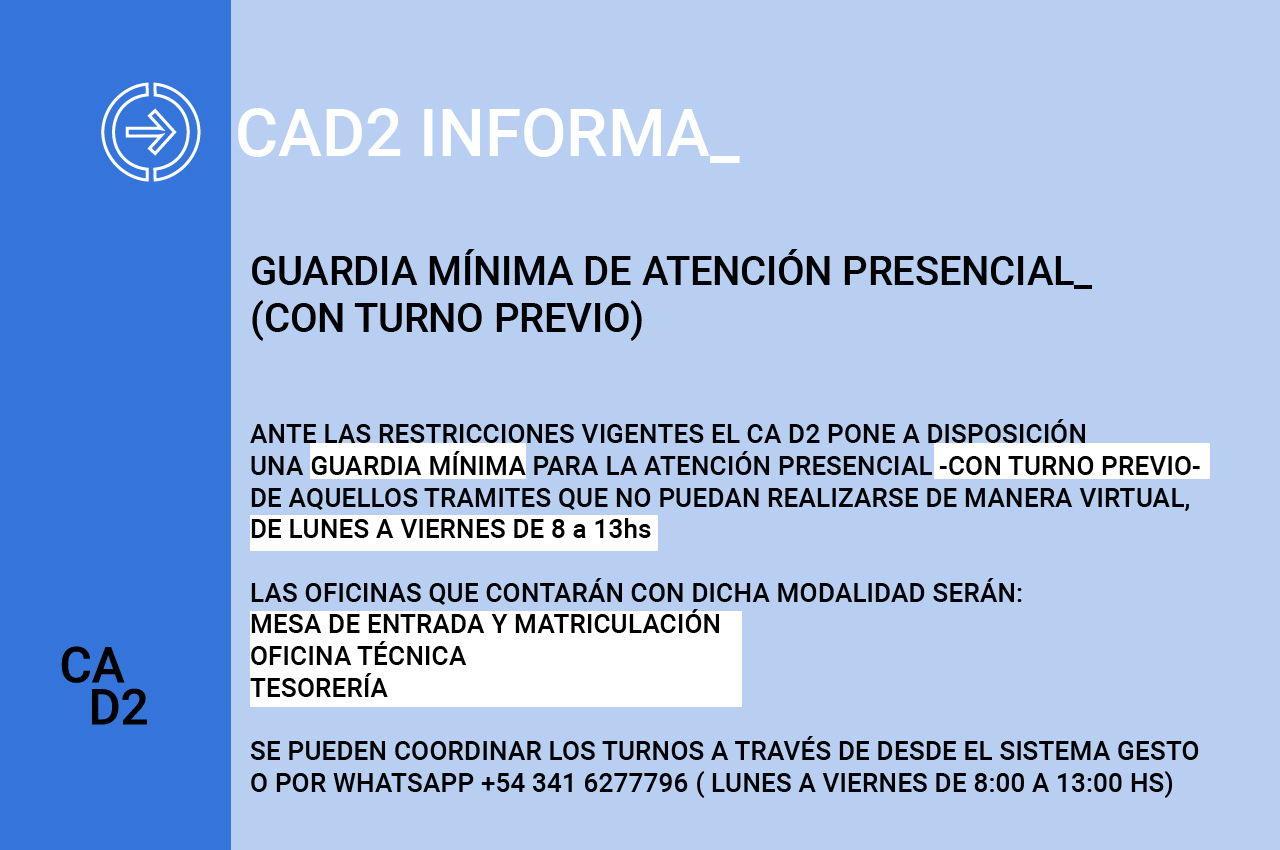 EL CA D2 RETOMA LA ATENCIÓN PRESENCIAL CON UNA GUARDIA MÍNIMA.